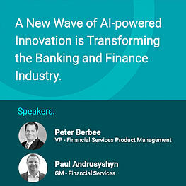 A New Wave of AI-powered Innovation is Transforming the Banking and Finance Industry