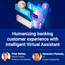 Humanizing banking customer experience with Intelligent Virtual Assistant-sml