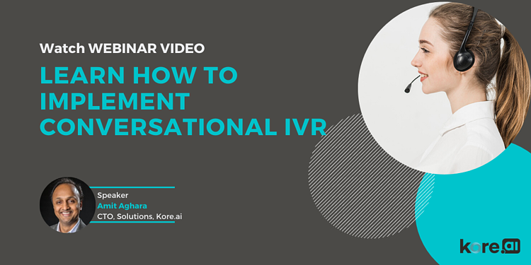 Learn How to Implement Conversational IVR