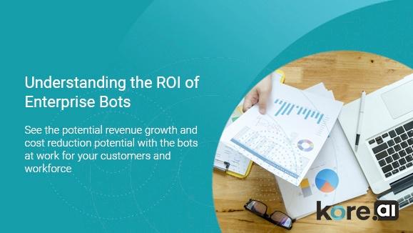 ROI Enterprise Chatbots