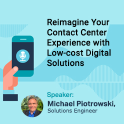 Reimagine Your Contact Center Experience with Low-cost Digital Solutions-sml2