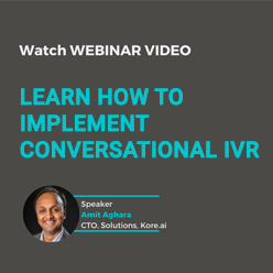 learn how to implement conversational IVR-sml